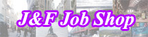 J&F Job Shop